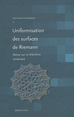 9782847882339: Uniformisation des surfaces de Riemann - Retour sur un th�or�me centenaire