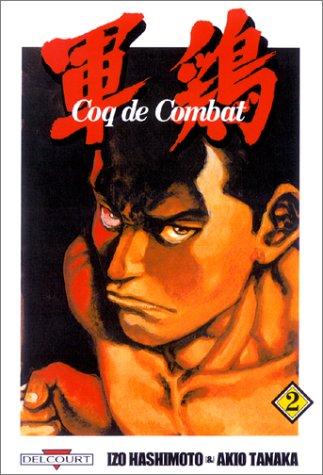 9782847890198: Coq de combat, tome 2