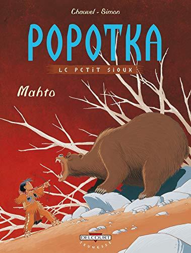 9782847890471: Popotka le petit sioux, Tome 3 : Mahto