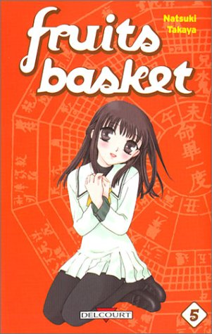 9782847891287: Fruits Basket, Tome 5 (French Edition)