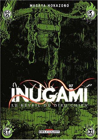 9782847891799: Inugami : Le R�veil du dieu chien, tome 7