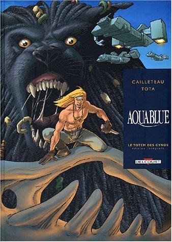 9782847891973: Aquablue : Le Totem des Cynos, l'intégrale