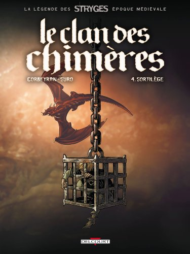 9782847892154: Le Clan des chimères, tome 4 : Sortilège