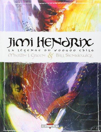 9782847892468: Jimi Hendrix, la l�gende du Voodoo Child