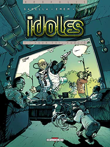 Idoles, Tome 1 (French Edition): Mathieu Gabella