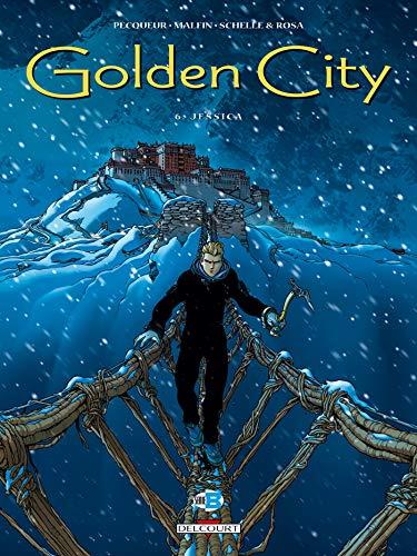 GOLDEN CITY T06 : JESSICA: PECQUEUR BERNARD