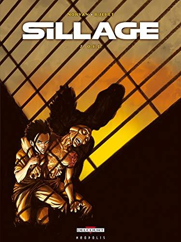 9782847893601: Sillage, tome 7 : Q.H.I.