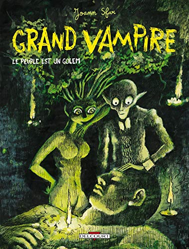 Grand Vampire, tome 6: Le Peuple est un golem (2847894942) by [???]