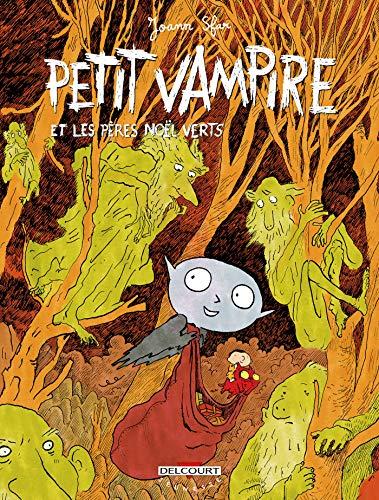 9782847895162: Petit Vampire, tome 6 : Petit Vampire et les Pères Noël verts