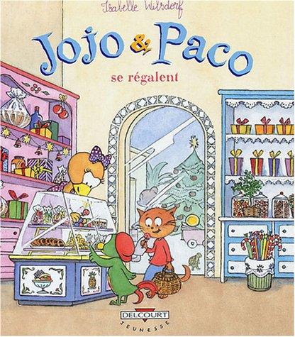 9782847895247: Jojo et Paco : Jojo et Paco se r�galent