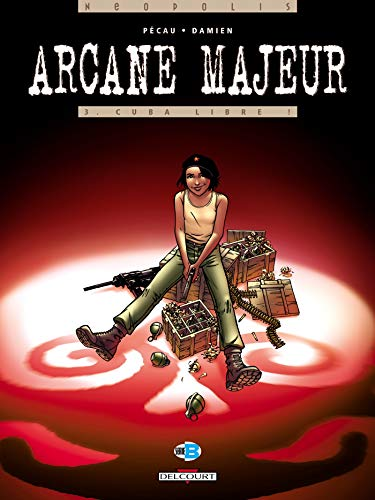 9782847897692: Arcane Majeur, Tome 3 (French Edition)
