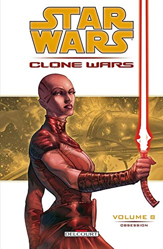 Star Wars The Clone Wars, Tome 8: Obsession (2847898662) by Brian Ching, Haden Blackman