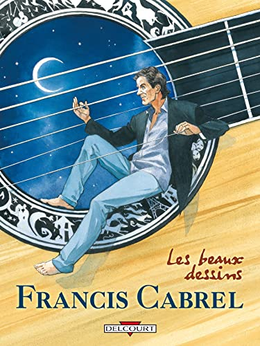 9782847899276: Francis Cabrel (French Edition)