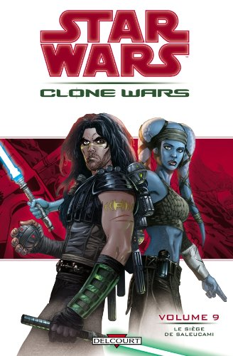 9782847899658: Star Wars The Clone Wars, Tome 9 (French Edition)