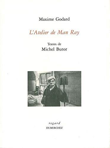 9782847910360: L'atelier de Man Ray