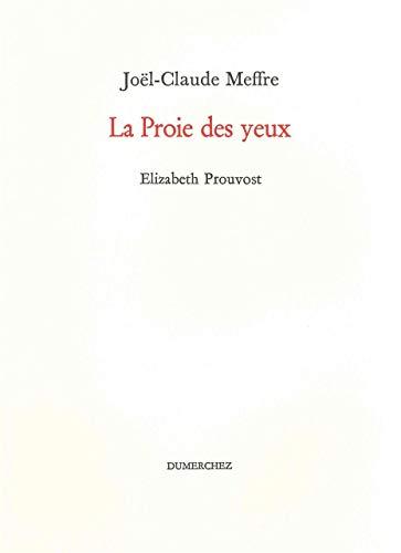 PROIE DES YEUX -LA-: PROUVOST ELIZABETH