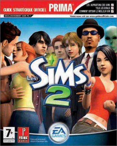 The Sims 2, le guide de jeu -PC: Prima