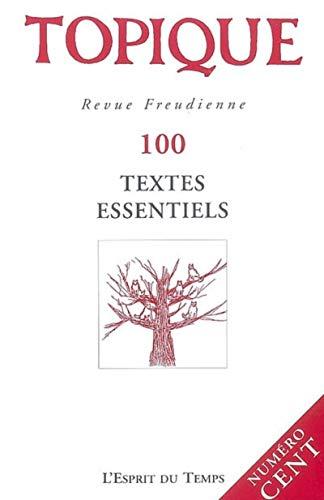 Topique, N°100, 2008 : Textes essentiels: Piera Aulagnier