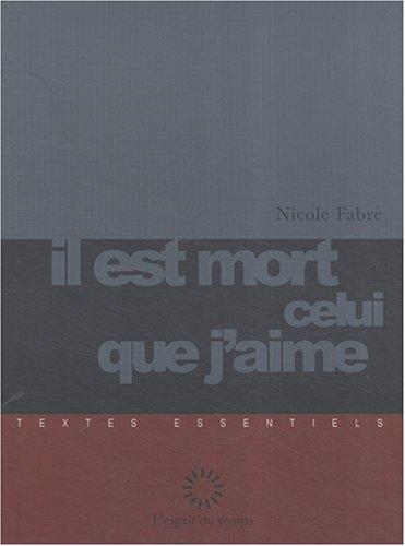 9782847951202: Il est mort celui que j'aime (French Edition)