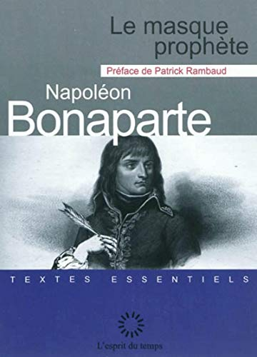 Le masque prophète (9782847951950) by Napoléon Bonaparte