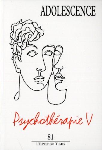 9782847952285: Adolescence N� 81. Evolution des psychoth�rapies � l'adolescence