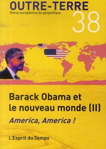 Barack Obama et le nouveau monde: Collectif