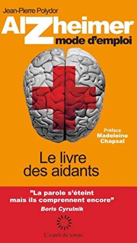 9782847952865: Alzheimer mode d'emploi