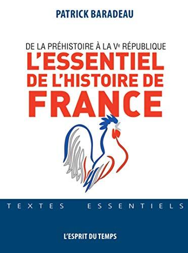 9782847953466: L'essentiel de l'histoire de France