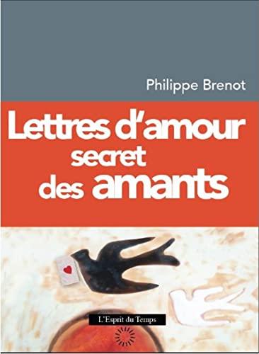 9782847953794: Lettres d'amour secret des amants