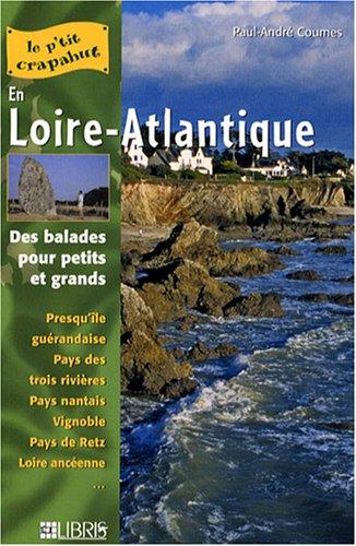 9782847991802: En Loire-Atlantique : Balades pour petits et grands