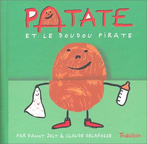 9782848010519: Patate et le doudou pirate