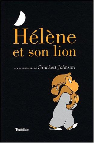 9782848010991: Hélène et son lion : Douze histoires