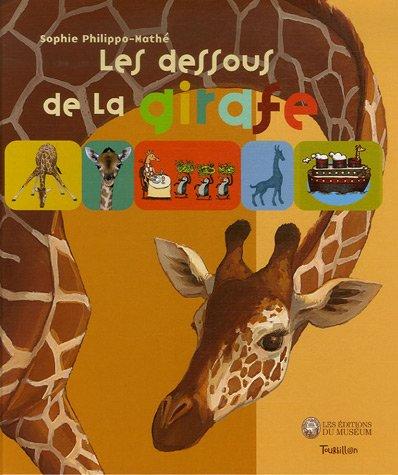 9782848011936: Les dessous de la girafe