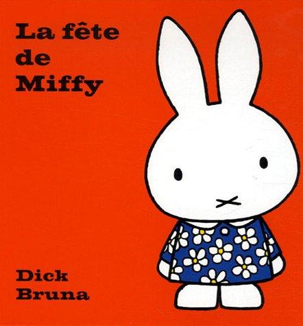 9782848012179: Fte de Miffy(la) (French Edition)