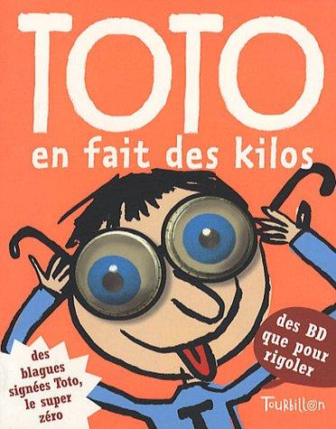 9782848013367: Toto en fait des kilos
