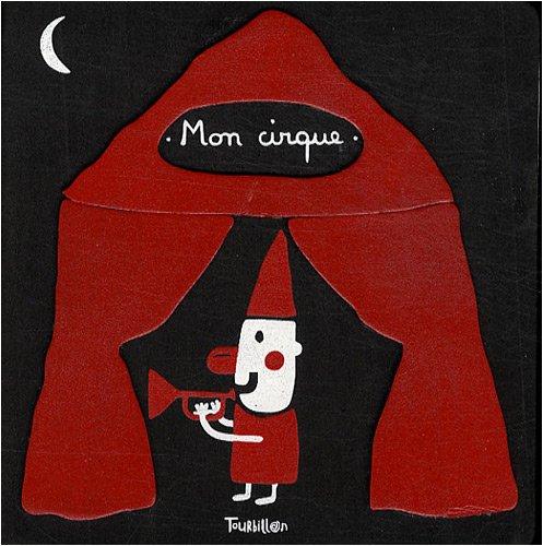 9782848013831: Mon cirque