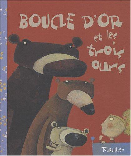 9782848013879: Boucle d'or et les trois ours (French Edition)