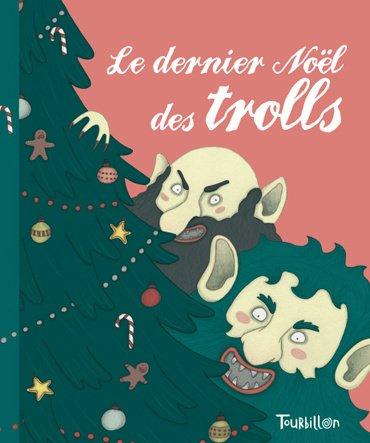 9782848013909: Le dernier Noël des trolls