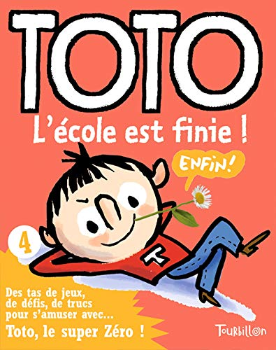 9782848014111: Toto L''Cole Est Finie (English and French Edition)