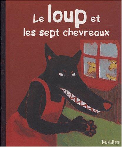 9782848014272: Le loup et les sept chevreaux