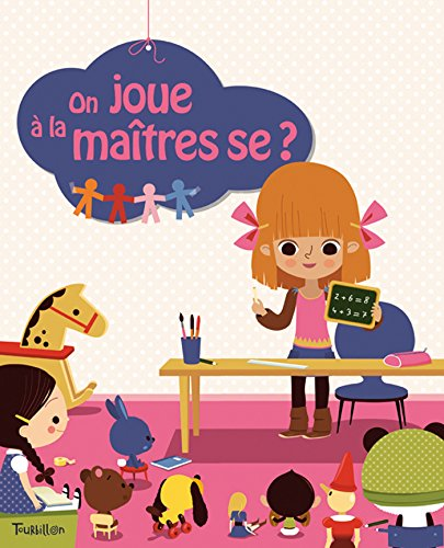 9782848015934: On Joue a la Maitresse ? (Tb.on Joue A...) (French Edition)