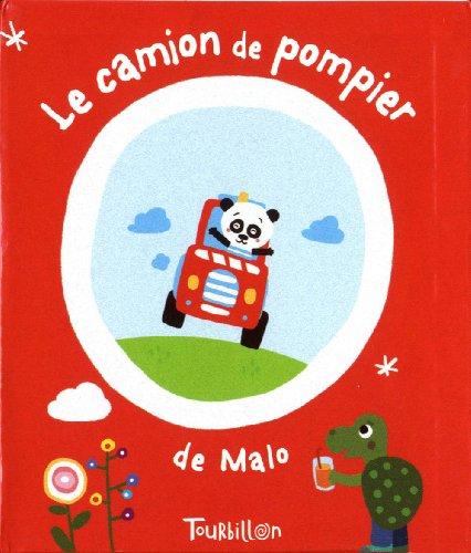 9782848016429: Le camion de pompier de Malo