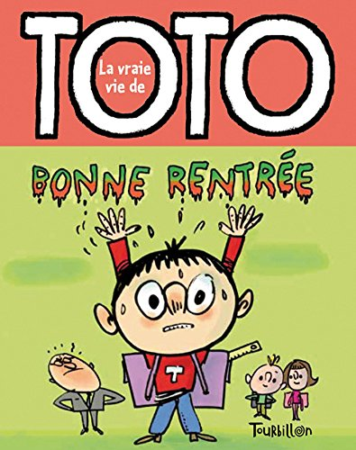 9782848016696: Bonne Rentree, Toto (Tb.Toto) (French Edition)