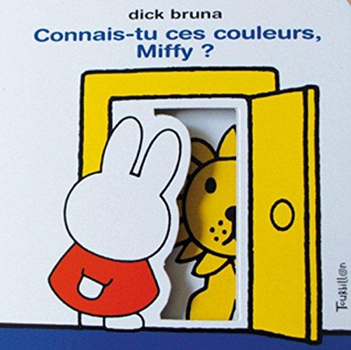 9782848017648: Connais-tu ces couleurs Miffy ?
