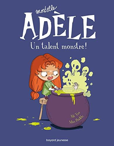 9782848018416: Mortelle Adèle t.6