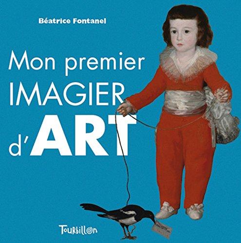 9782848018454: Mon Premier Imagier de L'Art (Tb.Art) (French Edition)