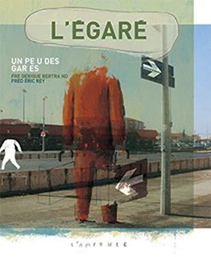 9782848040011: L'Egar� : Un peu des gares