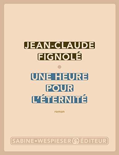 9782848050584: Une heure pour l'éternité (French Edition)
