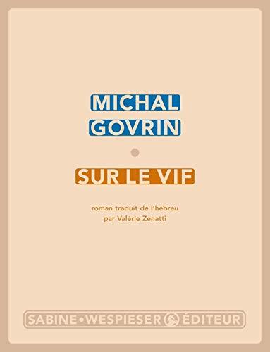Sur le vif: Govrin, Michal