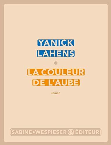 Couleur de l'aube (La): Lahens, Yanick